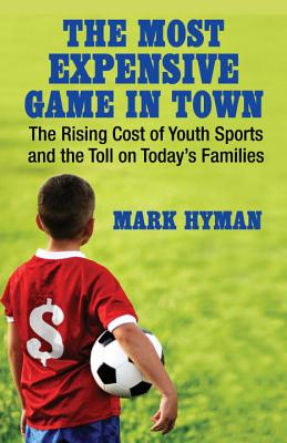 The Most Expensive Game in Town By Hyman, Mark